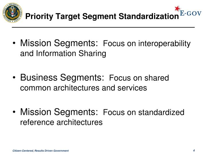 Priority Target Segment Standardization