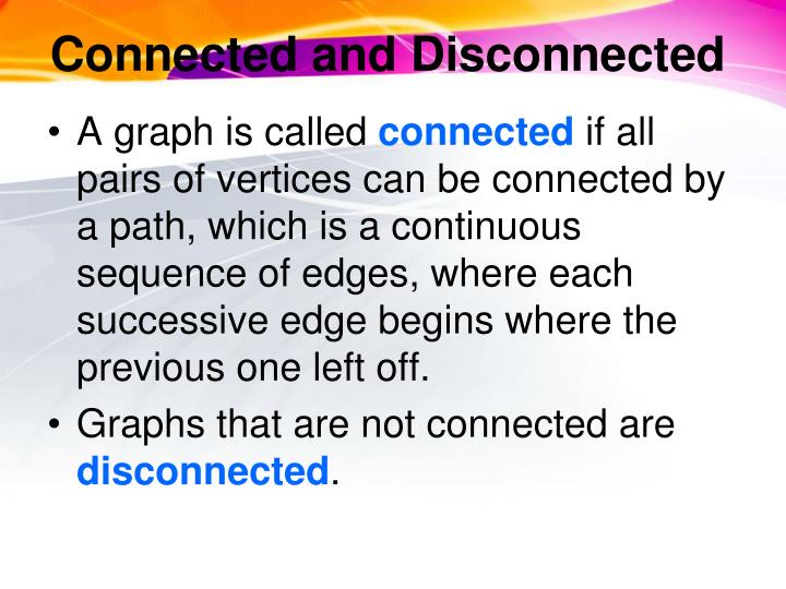Connected and Disconnected