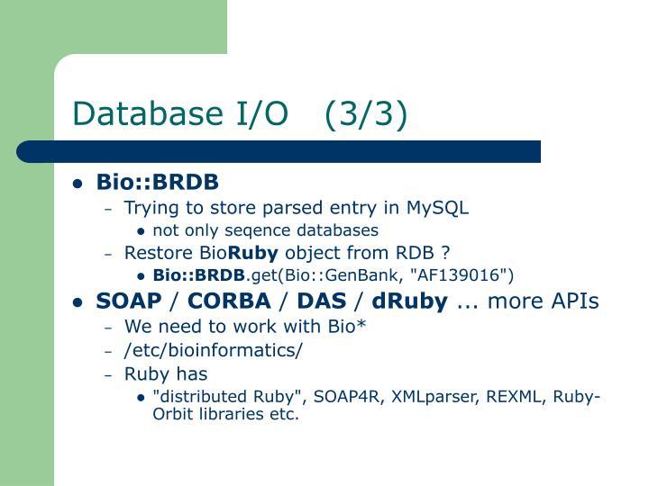 Database I/O   (3/3)