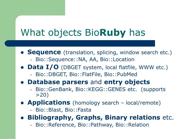 What objects Bio