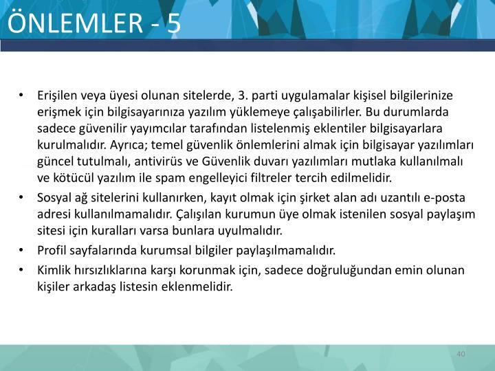 ÖNLEMLER - 5