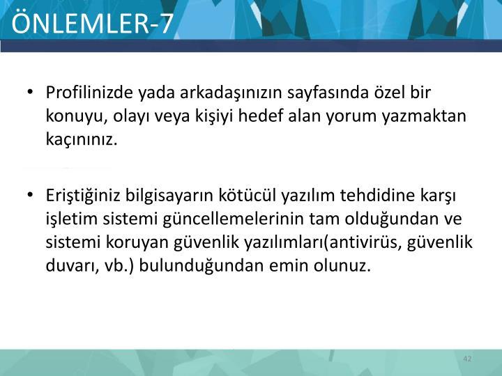 ÖNLEMLER-7