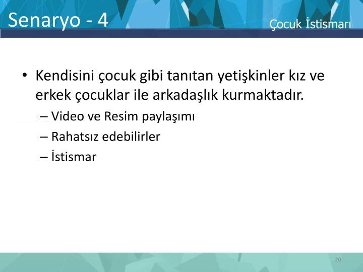 Senaryo - 4