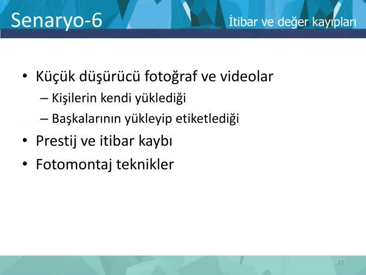 Senaryo-6