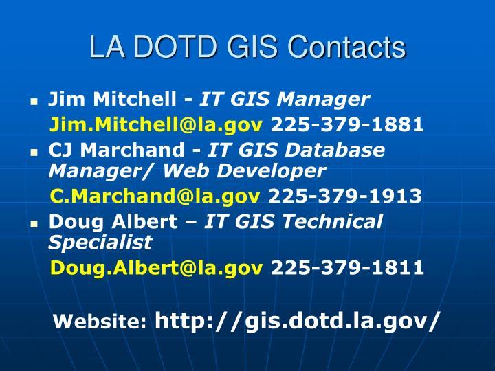 LA DOTD GIS Contacts