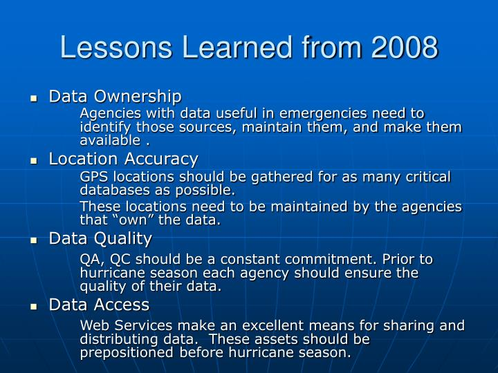 Lessons Learned from 2008