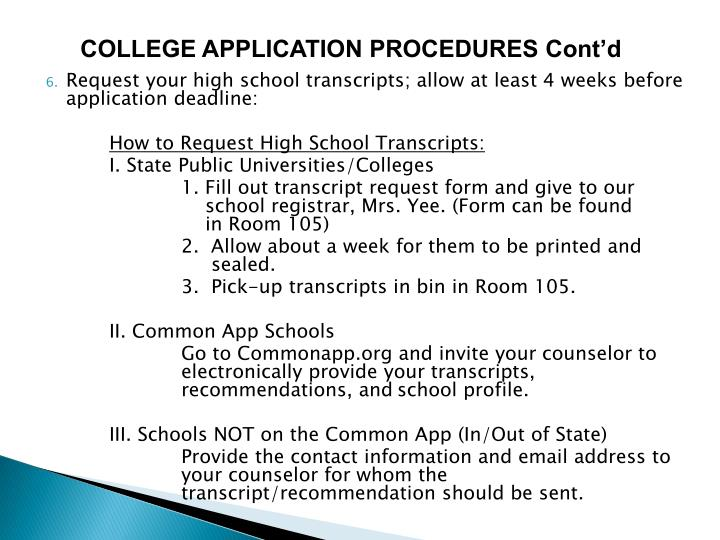 COLLEGE APPLICATION PROCEDURES Cont'd