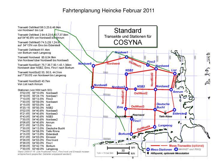 Fahrtenplanung Heincke Februar 2011