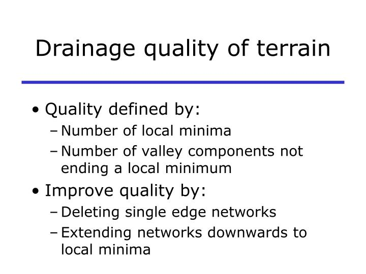Drainage quality of terrain