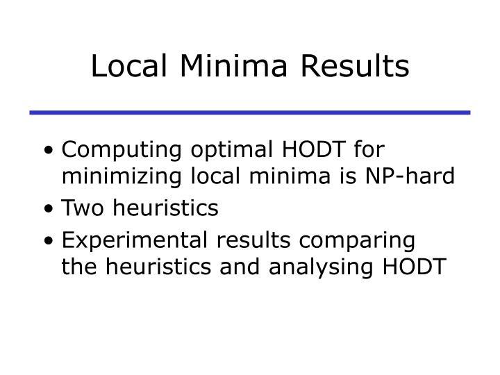 Local Minima Results