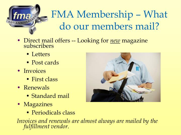 FMA Membership – What do our members mail?