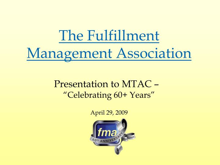 The Fulfillment Management Association