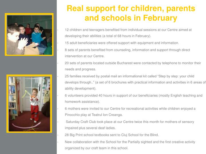 Real support for children, parents and schools in February