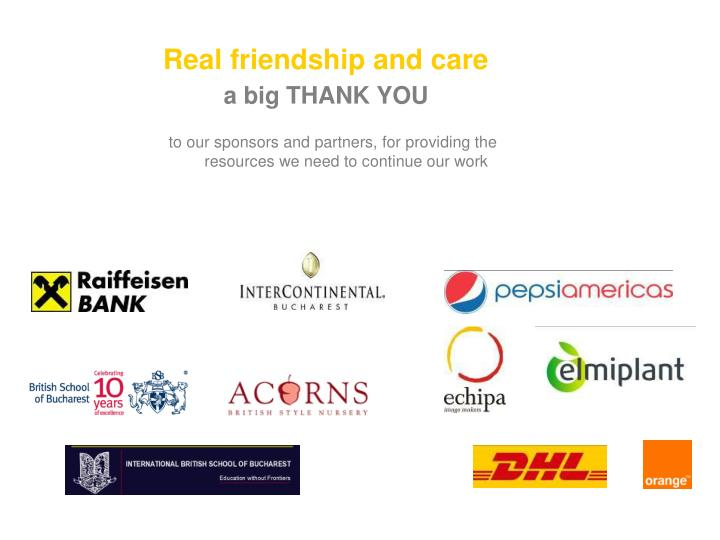 Real friendship and care