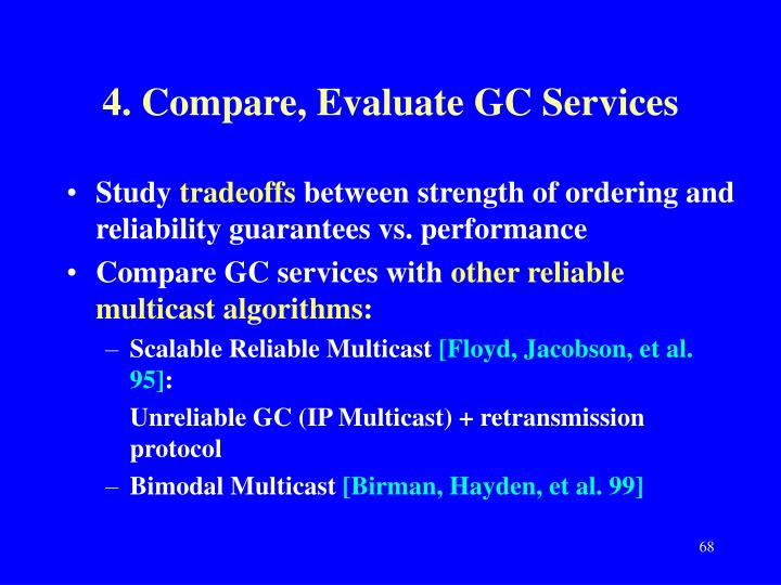 4. Compare, Evaluate GC Services