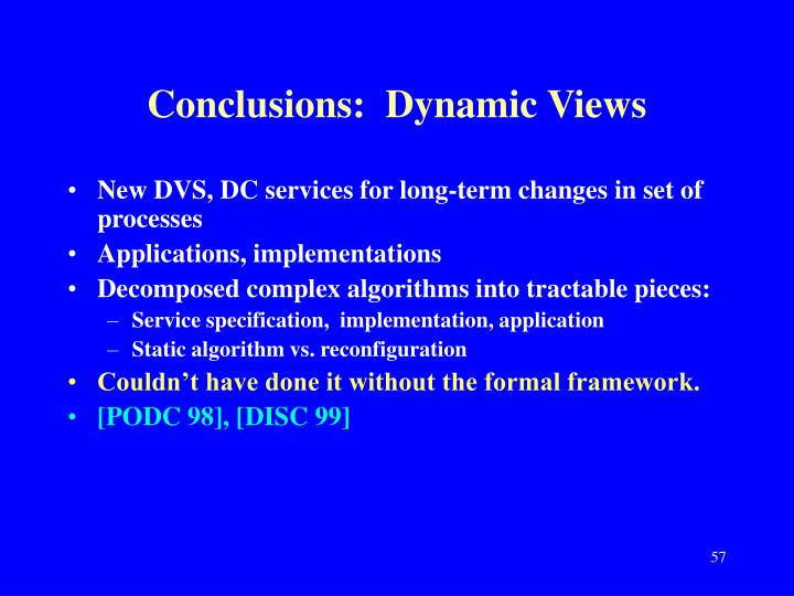 Conclusions:  Dynamic Views