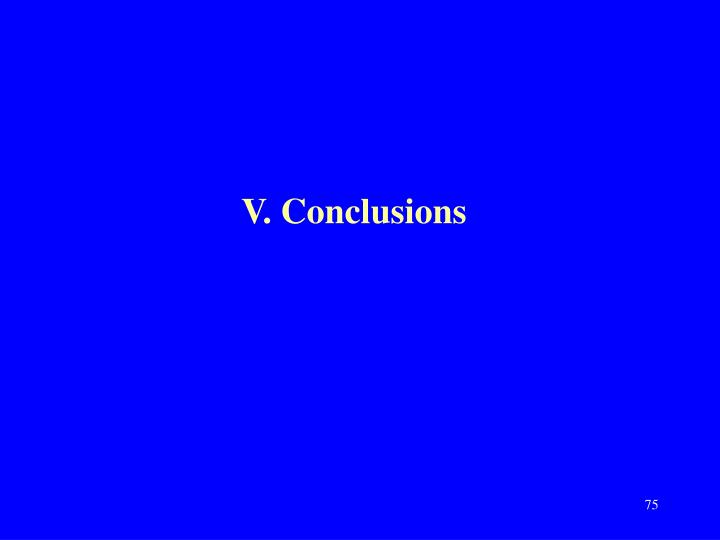 V. Conclusions