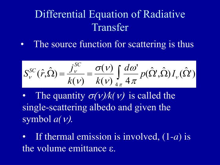 Differential Equation of Radiative Transfer