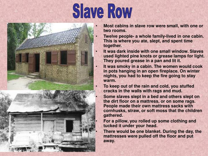 Slave Row