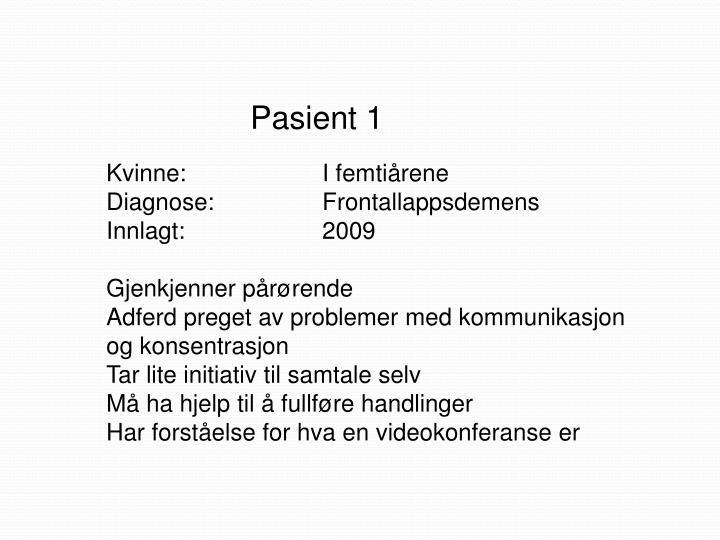 Pasient 1