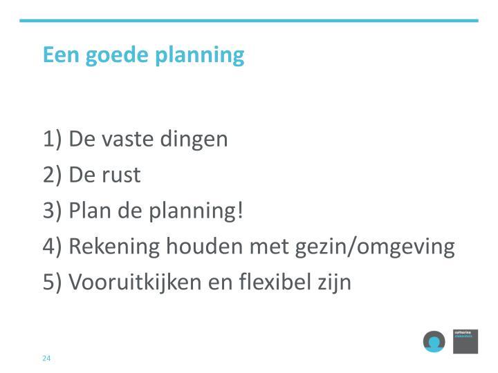 Een goede planning