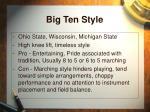 big ten style