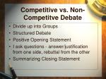 competitive vs non competitve debate