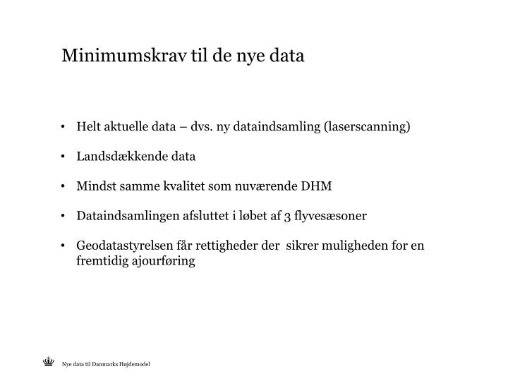 Minimumskrav til de nye data