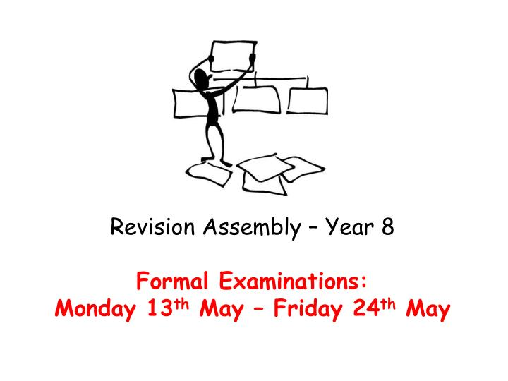 Revision Assembly – Year 8