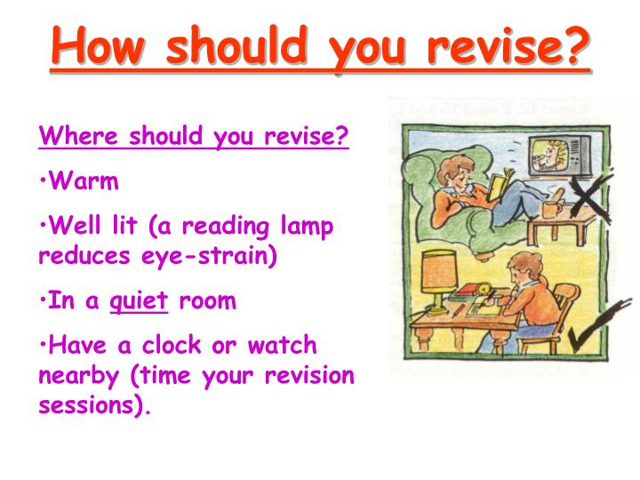 How should you revise?