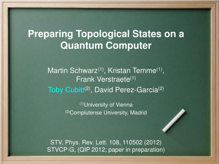 Preparing Topological States on a Quantum Computer