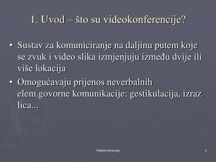 1. Uvod – što su videokonferencije?