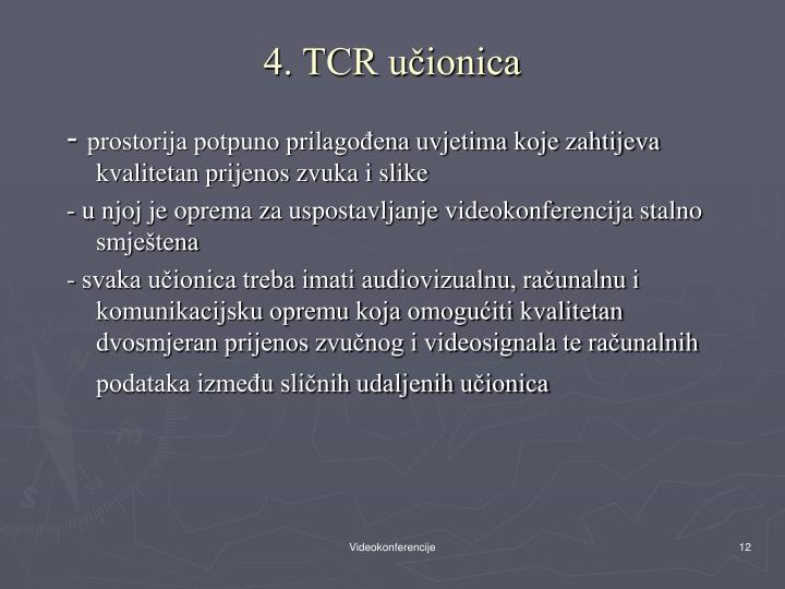 4. TCR učionica