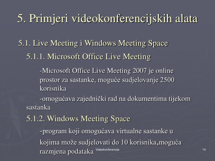 5. Primjeri videokonferencijskih alata
