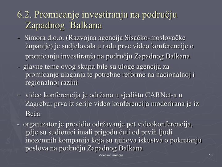 6.2. Promicanje investiranja na području Zapadnog  Balkana