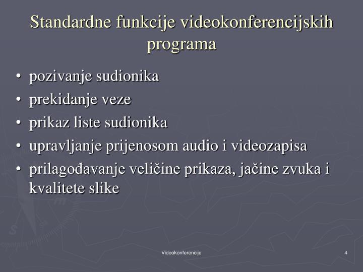 Standardne funkcije videokonferencijskih programa