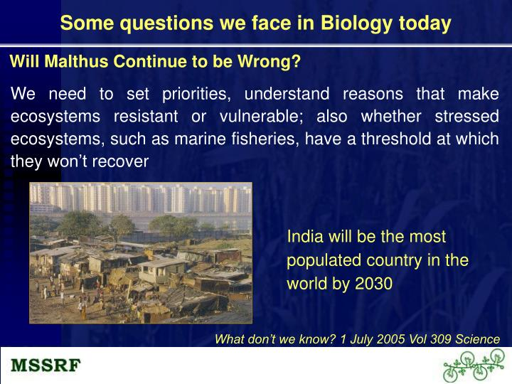 Some questions we face in Biology today