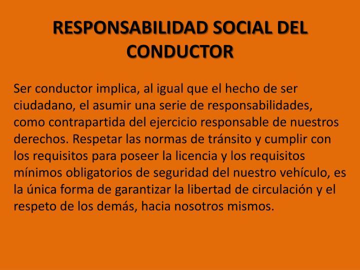 RESPONSABILIDAD SOCIAL DEL CONDUCTOR