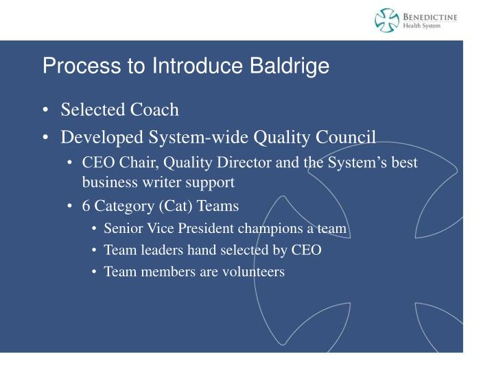 Process to Introduce Baldrige