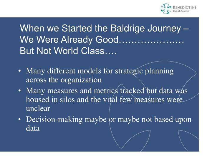 When we Started the Baldrige Journey –