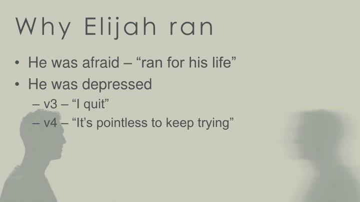Why Elijah ran
