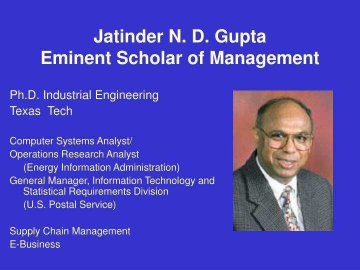 Jatinder N. D. Gupta