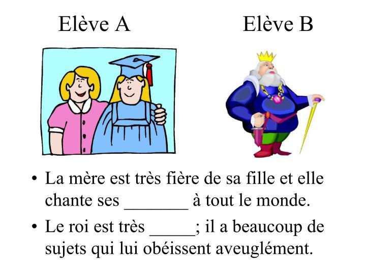 Elève A                    Elève B