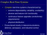 complex real time systems