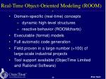 real time object oriented modeling room