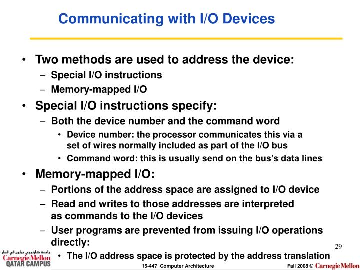 Communicating with I/O Devices