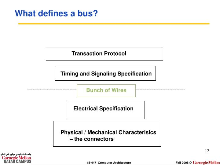 What defines a bus?