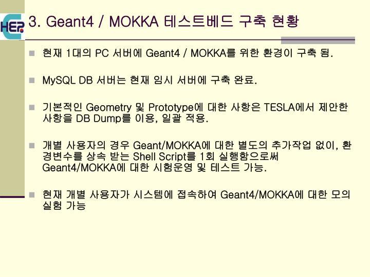 3. Geant4 / MOKKA