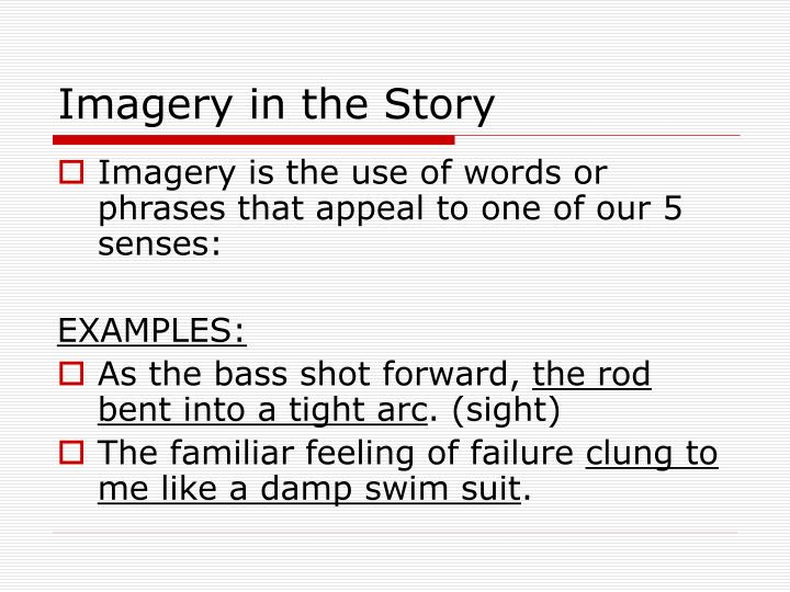 Imagery in the Story