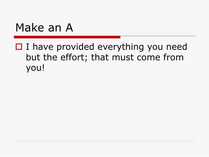 Make an A